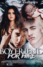 Boyfriend For Hire ➳ Justin ; Ariana by ethicalsinister