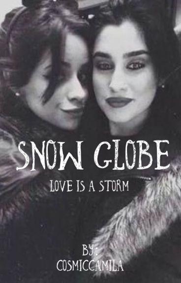 Snow Globe (Camren)