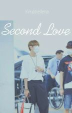 Second Love (Taehyung BTS FanFict)  by kimptrellena