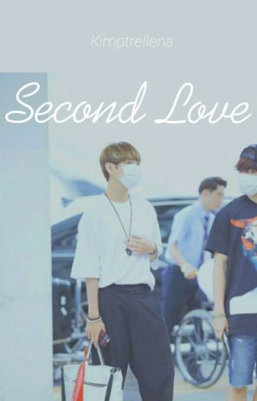 Second Love (Taehyung BTS FanFict)