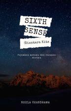 Sixth Sense (Diantara Kita)  by anikeYHNPR01