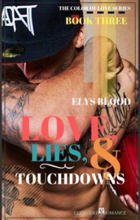LOVE, LIES & TOUCHDOWNS  by ELYSIAR