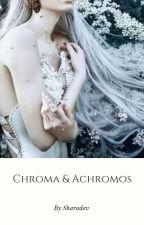 Chroma & Achromos by sharadev