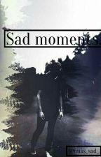 Sad moments. by miss_sad_