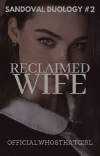 His Wife (Possessive Series #2) by officialwhosthatgirl