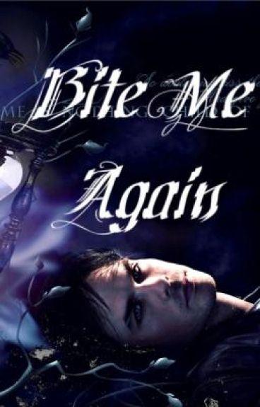 Bite Me Again