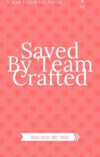 Saved By Team Crafted by AddictWith_APen