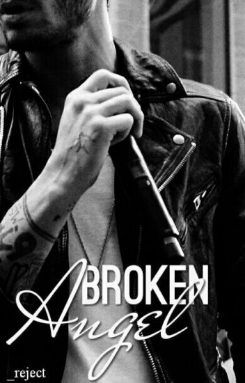 Broken Angel // Zayn Malik