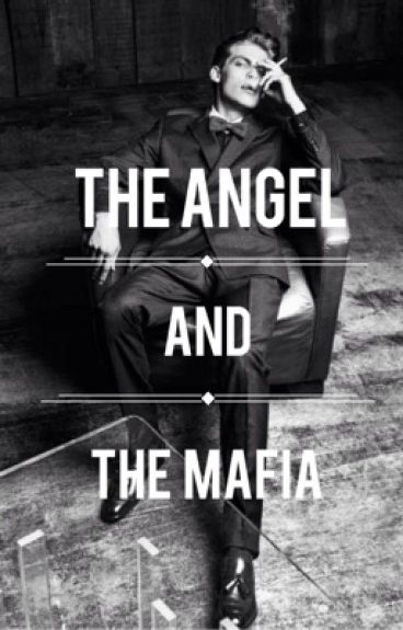 The Angel and The Mafia
