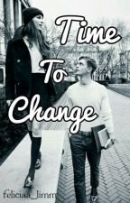 Time To Change by feliciaa_limm