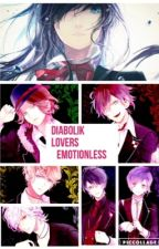 Diabolik Lovers Emotionless by JuuzouSuzuyaXIII