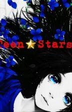 Teen☆Stars by LouAbbey