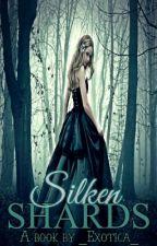 Silken Shards by _Exotica__