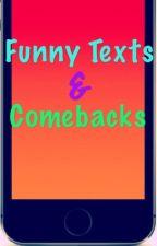 Funny Texts/ Comebacks by xFireIce