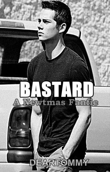 Bastard | Newtmas #Wattys2016