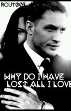 Почему я потеряла всех кого люблю? by rout007