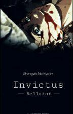 [W TRAKCIE KOREKTY] SnK || Invictus Bellator [vol. I] ✔ by Cupuacu