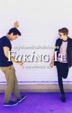 Faking It | newtmas au by mychemicalrainbows