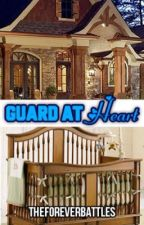 Guard at Heart by Theforeverbattles