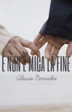 E Non è Mica La Fine [Alessio Bernabei] by stylton