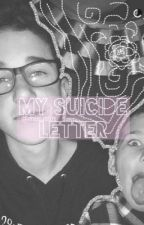 My Suicide Letter (hunter rowland) by miaustin