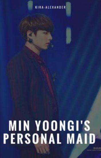 min yoongi's personal maid