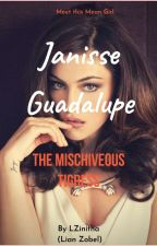 Girls MEANistry: Janissarie Guadalupe, The Mischievous Tigress by LianZobel