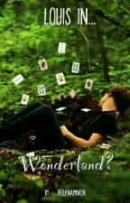 Louis In... Wonderland? | Larry Stylinson. by sadness_m4p