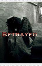 Betrayed by akatharine