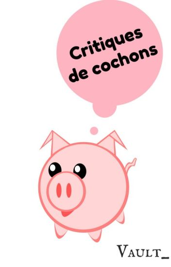 Critiques de cochons