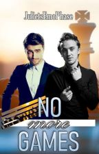 No More Games (A Drarry FanFiction) by JulietsEmoPhase