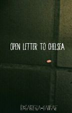 Open Letter to Chelsea by gabriella-vandale