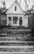 The Haunted by savannahwagner_2001