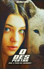 Meu Alfa: O Despertar - Saga: Inverno by WinchesterWild12