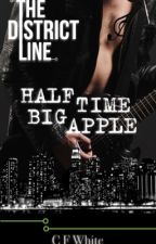 The District Line: Half Time Big Apple by CFWhiteUK