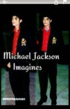 Michael Jackson Imagines (traduis depuis l'anglais) by alixjxn