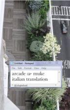 arcade ☞ muke [italian translation] - ON HOLD by adorvjoseph