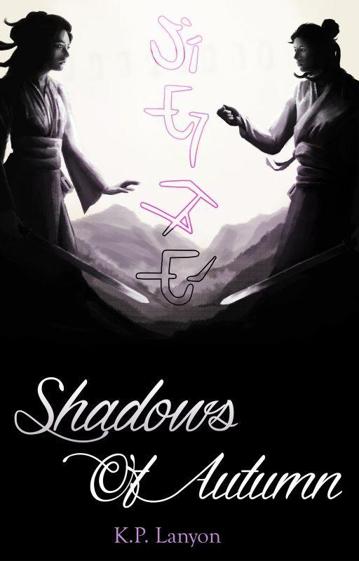 Shadows of Autumn #Wattys2016 by KPLanyon
