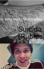 Una Suicida  by ReneGonzalez2