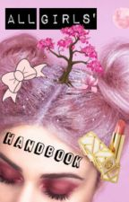 All Girls' Handbook by sugarwalls