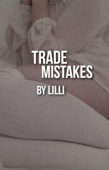 trade mistakes ☁️ larry