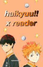haikyuu!! x reader by tokyomisaki