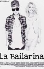 La Bailarina (Justin Bieber)  by Unstoppablegirl2