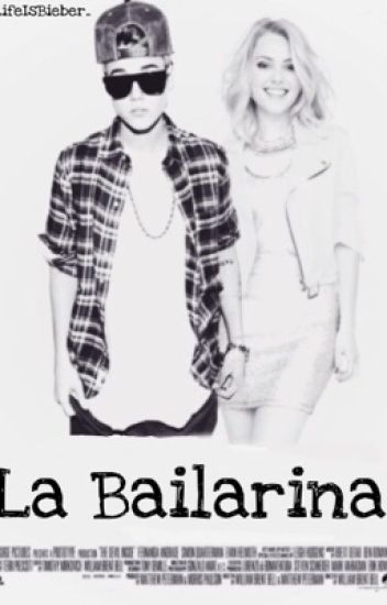 La Bailarina (Justin Bieber)