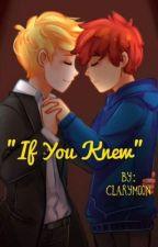 If you knew (Si tu supieras) by ClaryMoon