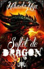 Suflet de dragon (On hold) by Sadist_Joker_Mya