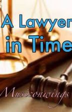 A Lawyer in Time by Musiconwings