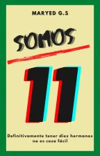 Somos 11 by Maryed2015