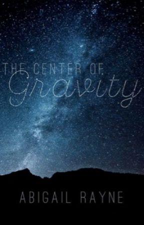 The Center of Gravity by ByFaithForFaith