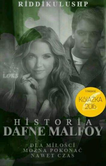 Historia Dafne Malfoy [W TRAKCIE POPRAWY]